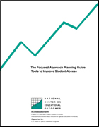 The Focused Approach Planning Guide: Tools to Improve Student Access