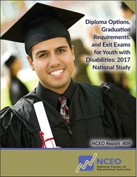Diploma Options, Graduation Requirements, and Exit Exams for Youth with Disabilities: 2017 National Study (#409)