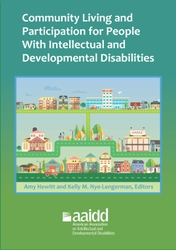 Community Living and Participation for People with Intellectual and Developmental Disabilities