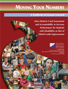A Synthesis of Lessons Learned: How Districts Used Assessment and Accountability to Increase Performance for Students with Disabilities as Part of District-wide Improvement
