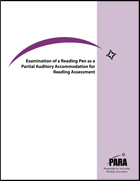 Examination of a Reading Pen as a Partial Auditory Accommodation for Reading Assessment