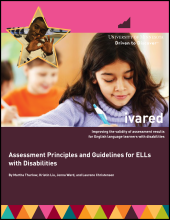 Assessment Principles and Guidelines for ELLs with Disabilities