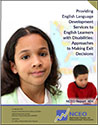 Providing English Language Development Services to English Learners with Disabilities: Approaches to Making Exit Decisions (NCEO Report 404)