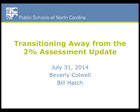 Successfully Transitioning Away from the 2% Assessment