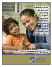 A Review of the Literature on Measuring English Language Proficiency Progress of English Learners with Disabilities and English Learners (#408)