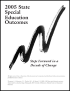 2005 State Special Education Outcomes - Steps Forward in a Decade of Change